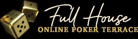 """Online Poker Terrace """"Full House"""""""